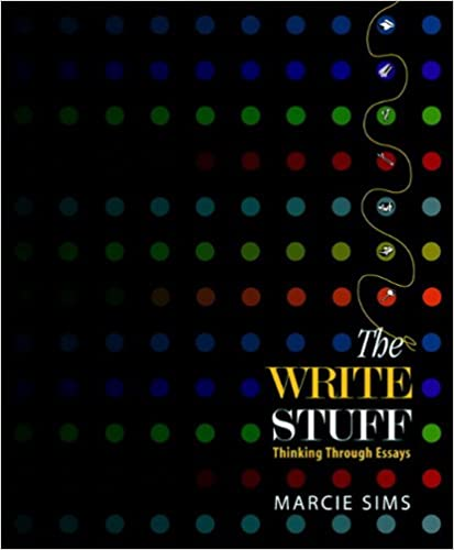 amazon com  the write stuff  thinking through essays       amazon com  the write stuff  thinking through essays    mywritinglab student access code card         marcie sims  books