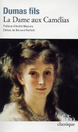 Dame Aux Camelias (Folio)  [Alexandre - Jr. Dumas - Bernard Raffalli - Fils Dumas - A. Dumas - Dumas, A.] (De Bolsillo)