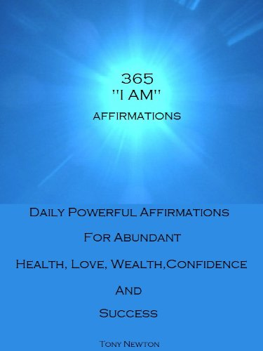 365 I AM Affirmations Daily Powerful Affirmations for