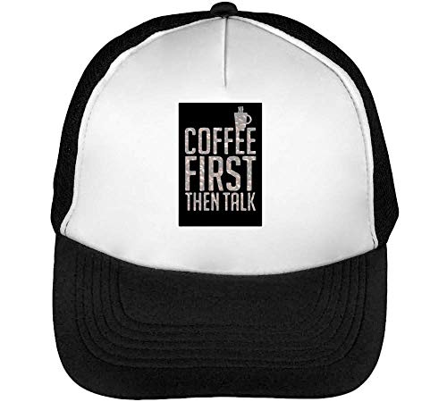 Coffee First Then Talk Gorras Hombre Snapback Beisbol Negro Blanco