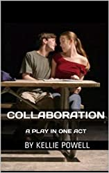Collaboration: A Play in One Act