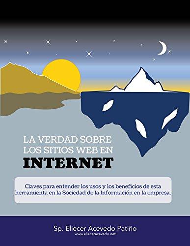 Descargar Libro La Verdad Sobre Los Sitios Web En Internet Eliecer Acevedo-p