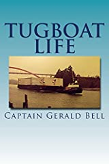 """Having grown up on a farm in Skagit Valley, Captain Gerald (aka """"Jerry"""") Bell graduated from La Conner High School in 1958. He currently resides in Western Washington.Hired by Dunlap Towing in 1959, Jerry worked the next 50 years on tugboats...."""