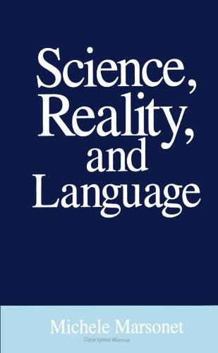 Science, Reality, and Language (SUNY Series in Philosophy) by Brand: State University of New York Press