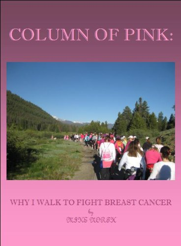 Avon Walk Cancer Breast (Column of PINK:: Why One Man Walks To Fight Breast Cancer)