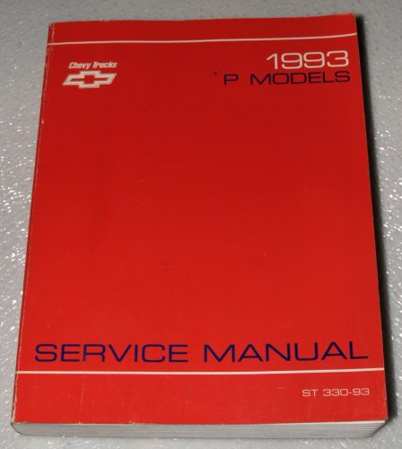 1993 Chevrolet Forward Control Chassis, Value Van and Motor Home Chassis Service Manual (P/G and P Models) Chevrolet Forward Control Chassis