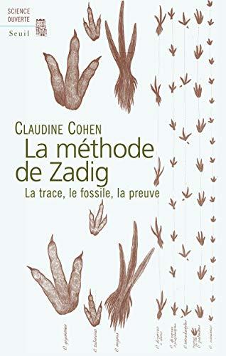 La méthode de Zadig: La trace, le fossile, la preuve (Science Ouverte)
