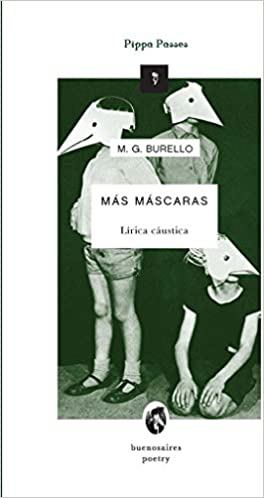Más máscaras (Spanish Edition): Marcelo G. Burello: 9789873370823: Amazon.com: Books