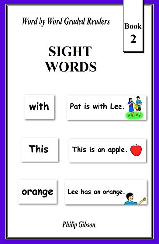 SIGHT WORDS: Book 2 (LEARN THE SIGHT WORDS)