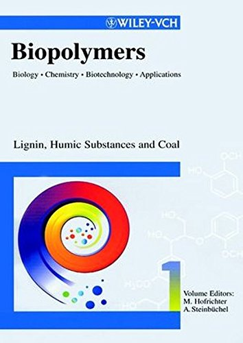 Read Online Lignin, Humic Substances and Coal (Biopolymers, Vol. 1) pdf