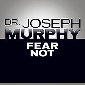Fear Not Audiobook