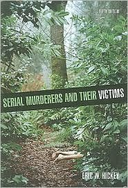 Serial Murderers and their Victims 5th (fifth) edition Text Only