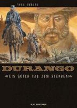 Durango 08: Ein guter Tag zum Sterben