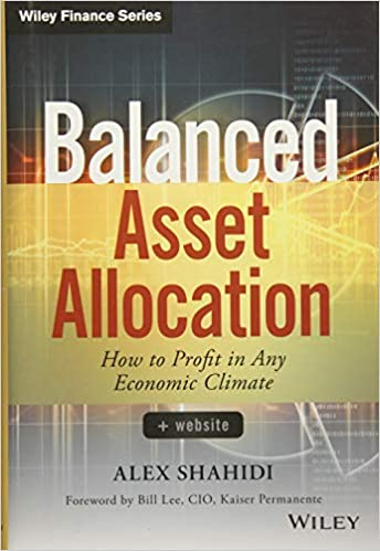 Balanced Asset Allocation: How to Profit in Any Economic