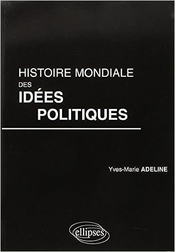 Téléchargement Histoire mondiale des idées politiques epub pdf