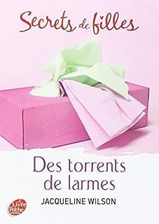 Secrets de filles 04 : Des torrents de larmes, Wilson, Jacqueline