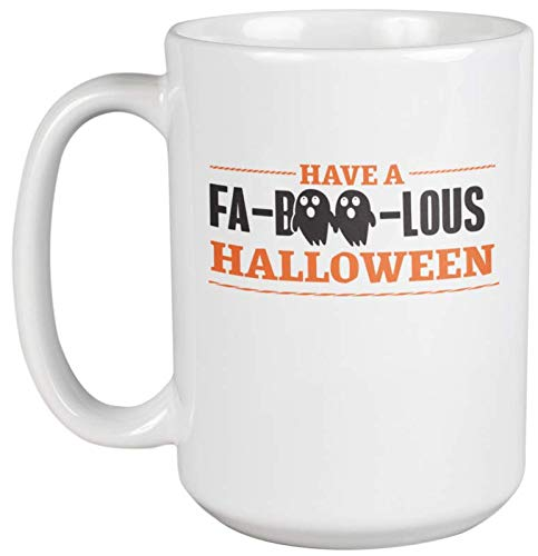 Have A Fa-Boo-Lous Halloween Funny Pun Coffee & Tea Gift Mug For Trick Or Treating, All Saints Day, All Hallows Eve, Teens, Kids, College Students, Mom, Dad, Men, And Women (15oz)]()