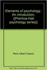 The Elements of Psychology : A Text