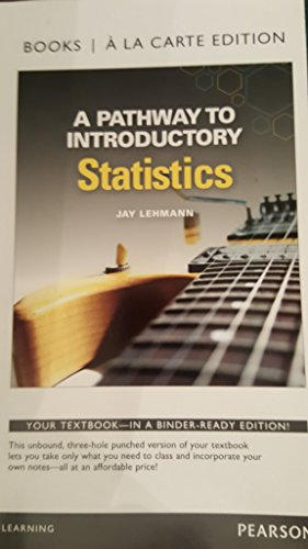 A Pathway to Introductory Statistics, Books a la Carte Edition