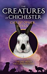 The Creatures of Chichester: The one about the curious cloud (Volume 3)