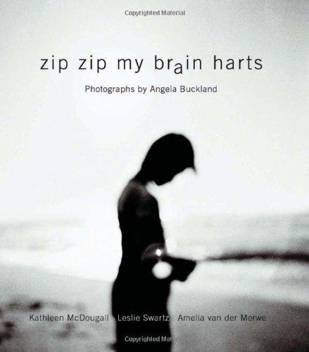 Zip Zip My Brain Harts: Photographs by Angela Buckland