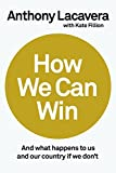 wind mobile canada - How We Can Win: And What Happens to Us and Our Country If We Don't