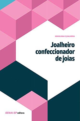 Joalheiro confeccionador de joias (Gemologia e Joalheria)