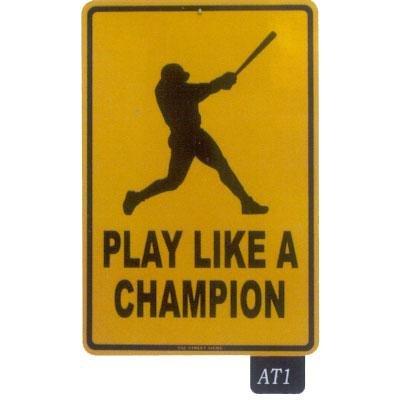 Seaweed Surf Co AT1 12X18 Aluminum Sign Play Like A Champion (Seaweed Surf Co compare prices)
