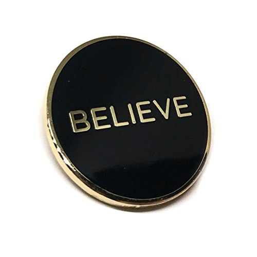 Cool Inspirational Message Lapel Pin for Shirt Hat Jacket Hooddie (Believe)
