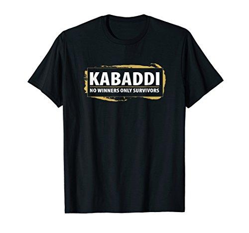Kabaddi No Winners Only Survivors T-Shirt