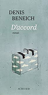 D'accord, Baldwin-Beneich, Denis