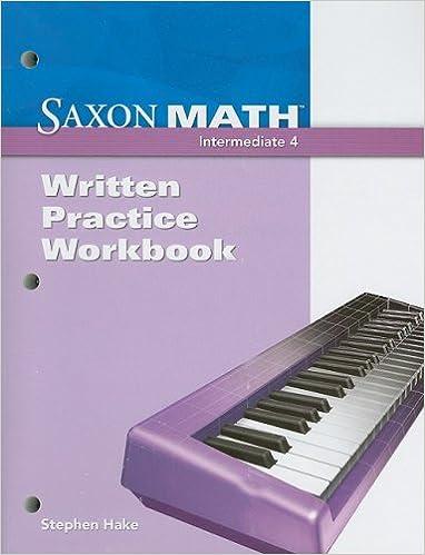 Saxon math intermediate 4 written practice workbook saxon saxon math intermediate 4 written practice workbook 1st edition fandeluxe Gallery