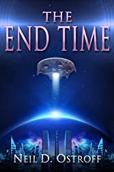 The End Time (The End Time Series Book 1)