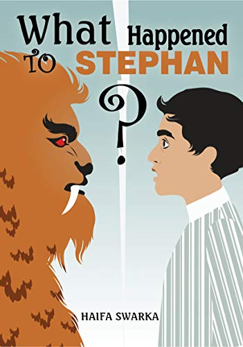 What Happened to Stephan?: Adventure filled with Mystery for children 9-12 by [SWARKA, HAIFA]