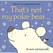 That's Not My Polar Bear by Fiona Watt (2009-08-02)
