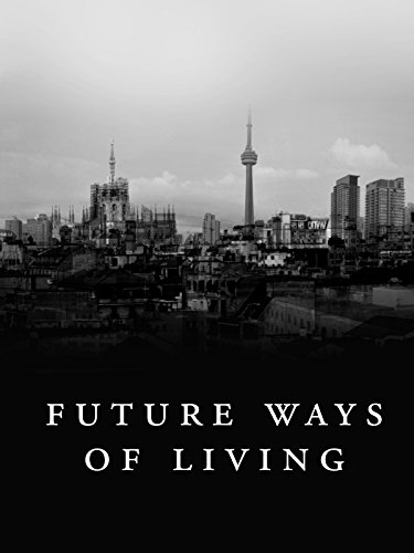 - Future Ways of Living