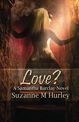 Love?: A Samantha Barclay Mystery