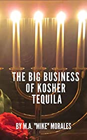The Big Business of Kosher Tequila