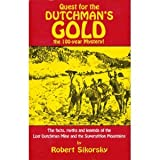 Quest for the Dutchman's Gold, Robert Sikorsky, 0914846566