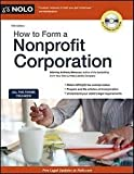 img - for How to Form a Nonprofit Corporation (How to Form Your Own Nonprofit Corporation) book / textbook / text book