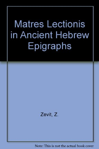 Matres Lectionis in Ancient Hebrew Epigraphs (American Schools of Oriental Research Monographs)