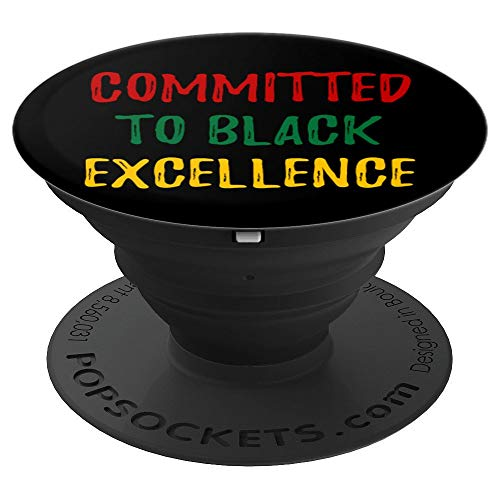 Pans Excellence - Red Green and Gold Committed To Black Excellence Pan African - PopSockets Grip and Stand for Phones and Tablets