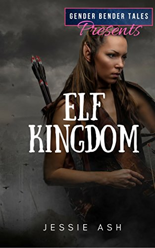 Gender Bender Tales Presents Elf Kingdom