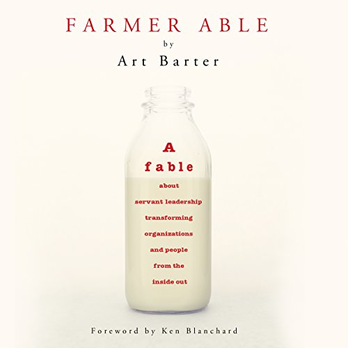 [E.B.O.O.K] Farmer Able: A Fable About Servant Leadership Transforming Organizations and People from the Inside<br />P.P.T