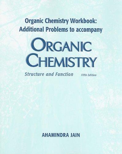 Organic Chemistry Workbook: Additional Problems