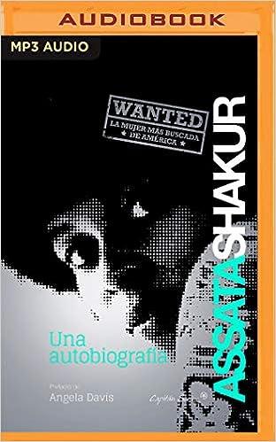Una autobiografía/ An Autobiography: Amazon.es: Shakur, Assata ...
