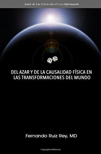 Del Azar Y De La Causalidad Fisica En Las Transformaciones Del Mundo  [Ruiz Rey MD, Fernando] (Tapa Blanda)