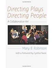 Directing Plays, Directing People: A Collaborative Art