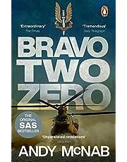Bravo Two Zero: the classic true story from an SAS hero