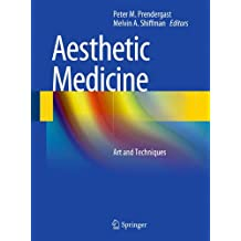 Aesthetic Medicine: Art and Techniques